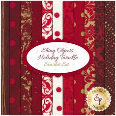 Shiny Objects Holiday Twinkle  11 FQ Set - Scarlet Set by Flaurie & Finch for RJR Fabrics