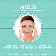 Uso del Karité #08 Protégete de las manchas del tinte! #karite #karitepretegeconamor #historiasloccitane #loccitane #tips