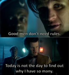 """Matt Smith on playing The Doctor; """"That's what interests me about The Doctor because, actually, look at the blood on the man's hands. 900 years, countless very selfish choices, and he's literally blown planets up. His own race, you know, that's all on his hands. Which is why I think he has to make silly jokes and wear a fez. Because if he didn't, he'd hang himself."""""""