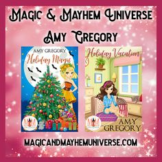 Have a Magically Fun Holiday with Amy Gregory in Magic & Mayhem Universe  TODAY! #MagicMayhemUniverse #ebook #pnr #UnleashTheMagic #MMUSeries #paranormal #author #reading