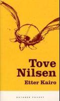 """Ny utgivelse av Tove Nilsens """"Etter Kairo"""". Varm og morsom roman, sier VG"""