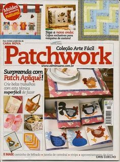 revista de patchwork Applique Fabric, Sewing Appliques, Embroidery Patterns Free, Embroidery Applique, Quilt Patterns, Paper Piecing, Fabric Crafts, Paper Crafts, Sewing Magazines
