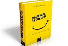 Mach mich glücklich – Boris Grundl   Startup und Karriere