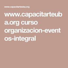 www.capacitarteuba.org curso organizacion-eventos-integral