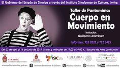 """Te invitamos al Taller de Pantomima: """"Cuerpo en Movimiento,"""" impartido por Guillermo Arámburo. Del 3 de abril al 14 de junio de 2017, lunes y miércoles de 17:00 a 19:00 horas, en la Escuela de Artes José Limón. Entrada libre. Informes e inscripciones a los teléfonos: 712.20.21 y 712.64.25"""