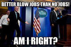 Bill Clinton Getting Jobs | Funny Memes
