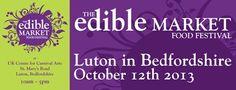 The Edible Market, 12th October 2013