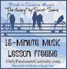Bird in Classical Music {Free Music Lesson}