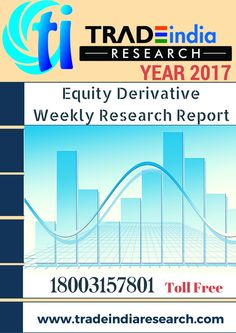 Weekly Derivative Prediction Report for 24-29 Apr 2017 https://www.tradeindiaresearch.com
