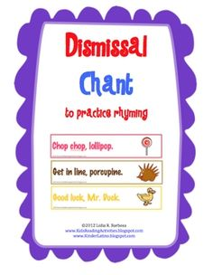FREE- This dismissal chant is a rhyme that provide good practice for developing phonemic awareness and identifying patterns in words.