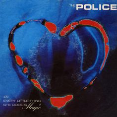 "The Police	""Every Little Thing She Does Is Magic""	14 November 1981."