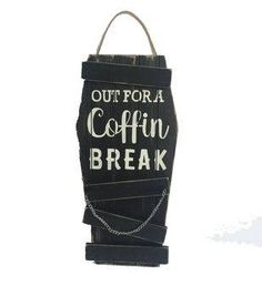 See? I wasn't in a coma.I was on a coffin date!Maker's Halloween Wood Wall Decor-Out for A Coffin Break Online Craft Store, Craft Stores, Halloween Table, Halloween Decorations, Wood Wall Decor, Joanns Fabric And Crafts, Coffin, Drink Sleeves, Coffee Shop