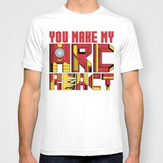 You Make My Arc React  T-shirt by DeMoose_Art - $22.00 FREE Worldwide Shipping Today