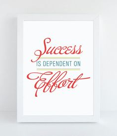 Success Is Dependent on Effort - Original Typography - Art Poster - Motivational Wall Art - Typographic Print Motivational Wall Art, Inspirational Wall Art, Bible Verse Art, Quotations, Lettering, Typography Art, Success, Words, Posters