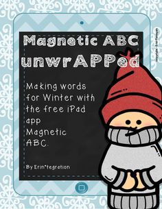 Making words with the free iPad app Magnetic ABC:  Winter words theme!  This packet includes everything you need to get your students started on the app.  It also includes QR answer keys for each of the 15 Winter words and 3 types of recording paper.  $