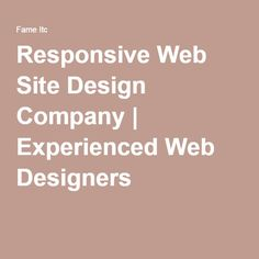 Responsive Web Site Design Company | Experienced Web Designers