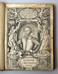 Samuel Daniel, frontispiece for The Civile Ware, Like Shakespeare's portrait from the First Folio, this one is placed right on the title page. Shakespeare Portrait, First Folio, Unc Chapel Hill, Elizabeth I, Title Page, Book Publishing, Vintage World Maps, Author, 19th Century