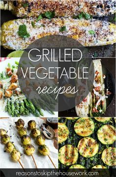 Whether you're having as a side dish or a meal, Grilled Vegetable Recipes are perfect pairings for so many meals.