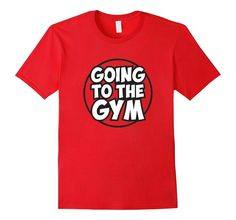 Going to the Gym Shirt, Funny Nerdy Gamer Gift: Clothing pokemon go