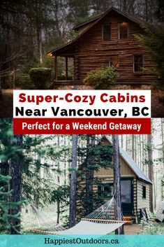 These super-cozy cabins near Vancouver are perfect for a weekend getaway. Check out this list of rental cabins on Vancouver Island, the Sunshine Coast, the Okanagan, and more. Spend the weekend at a cabin near Vancouver, BC. Includes the cutest cabins in Tofino, Salt Spring Island, and Okanagan wine country. Check out tiny houses, cottages, glamping tents, treehouses and more in this list of the cutest cabins to rent near Vancouver. #cabinvibes #Vancouver #Vancouvercabins #Canada