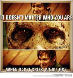 When Daryl cries…