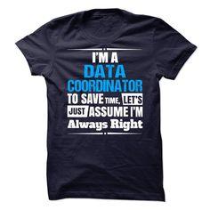 Data Coordinator T-Shirts, Hoodies. VIEW DETAIL ==► https://www.sunfrog.com/No-Category/Data-Coordinator--65869292-Guys.html?id=41382