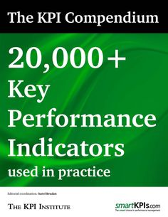 The KPI Compendium: Key Performance Indicators used in practice It Management, Project Management, Business Management, Act For Kids, Bed Wetting, Behavior Modification, Feeling Frustrated, Website Ranking, Business Intelligence