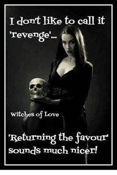 Revenge of the witch Great Quotes, Me Quotes, Funny Quotes, Inspirational Quotes, Funny Puns, Magick, Witchcraft, Witch Quotes, Witch Meme