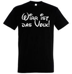 """""""Wirr ist das Volk!"""" T-Shirt, Shirtdesign, Sprüche, Druck"""