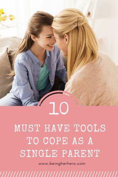 10 coping tools for single parents #parentstipsforgirls