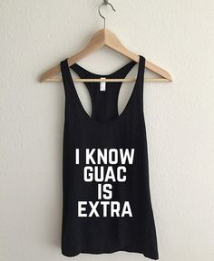 I Know Guac Is Extra Women's Racerback Tank Top by AvaWilde