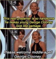 Tiny Fey, Amy Poehler and George Clooney.