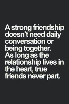 True friendships last forever
