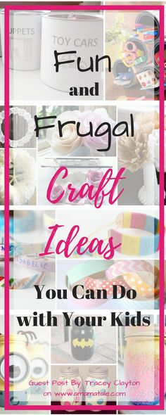 Fun and Frugal Craft Ideas for Kids | Crafting Ideas | Crafts for Kids | Family | Parenting