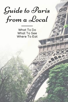 The Paris Guide - What To Do in Paris from a Local #paris #france