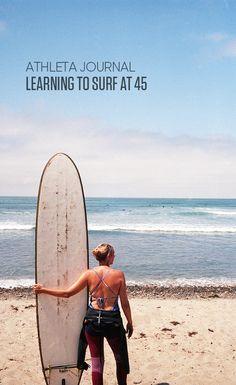 Learning to Surf Before I Turn 45 | Athleta Chi Blog