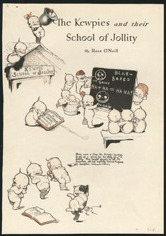 """Kewpie illustrated cartoon by Rose O'Neill from Good Housekeeping """"The Kewpies and Their School of Jollity."""" #kewpies"""