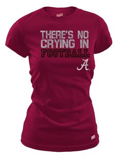 There is no crying in Alabama football $12.99