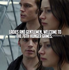 """Ladies and gentlemen, welcome to the 76th Hunger Games."" 
