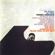 Herbie Hancock - My Point Of View - Blue Note Records - Cover design by Reid Miles Photo by Francis Wolff Lp Cover, Vinyl Cover, Cover Art, Hard Bop, Miles Davis, Music Covers, Album Covers, Lps, Blue Note Jazz