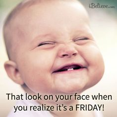 #TGIF #Friday #Funny #Baby #Smile
