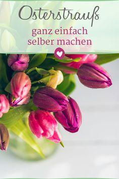 Mit diesen Tipps wird dein Osterstrauß wunderschön #ostern #selbermachen Easter, Vegetables, Spring, Blog, Beauty, Fashion Styles, Make Your Own, Diy Home Crafts, Creative