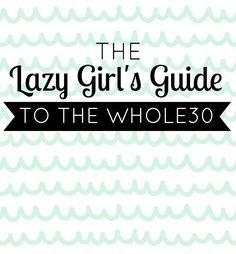 Ha! I knew there had to be someone out there who thinks like me. -- The Lazy Girl's Guide To the Whole30 // @ The Little Things We Do