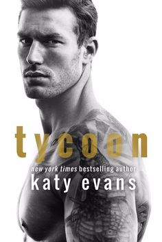 ✮ ✮ ✮COVER REVEAL!✮ ✮ ✮ TYCOON by Katy Evans is coming June 20th! Pre-order your copy today! Kindle: iBooks: BN: Kobo: Audible: Add to your TBR: Blurb: He wasn't always this rich. This hot. …