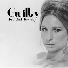 Barbra Streisand & Barry Gibb - Guilty (Dim Zach Rework) | Dim Zach