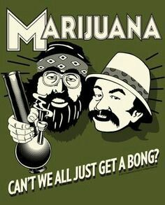 "Cheech and Chong - ""Can't we all just get a bong? Cheech Y Chong, Dave's Not Here, Weed Pictures, Weed Pics, Harley Quinn Drawing, Marijuana Art, Marijuana Recipes, Stoner Art, Weed Art"