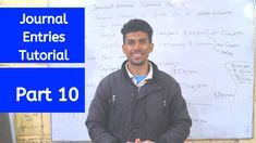 Journal Entries Tutorial - Part 10 #accounting