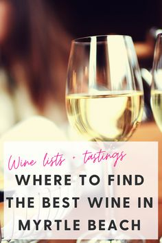 Best wine lists in Myrtle Beach + shop for the best bottle, here's where to get a great bottle of wine. North Myrtle Beach Restaurants, Myrtle Beach Shopping, Myrtle Beach Things To Do, Wine Folly, Wine Dinner, Sonoma Valley, Wine Night, Wine Tasting, The Good Place