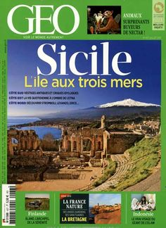 Sicile - L'ile aux trois mers. Gefunden in: GEO / F, Nr. 437/2015