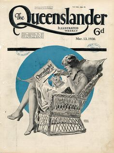 Illustrated front cover from The Queenslander, March 1930 Old Magazines, Vintage Magazines, Vintage Ads, Vintage Prints, History Magazine, Magazine Art, Magazine Covers, Art Deco Posters, Poster Prints